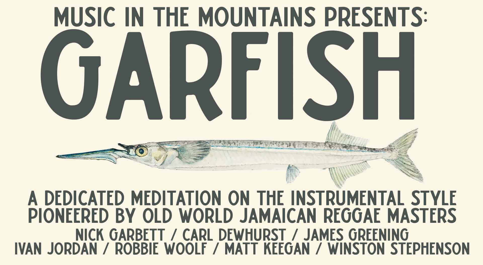 Garfish w/ James Greening & Carl Dewhurst