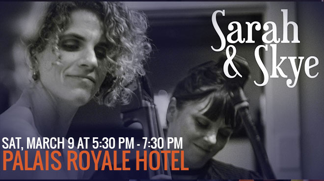 Sarah & Skye: 'Nombre 230' at Palais Royale