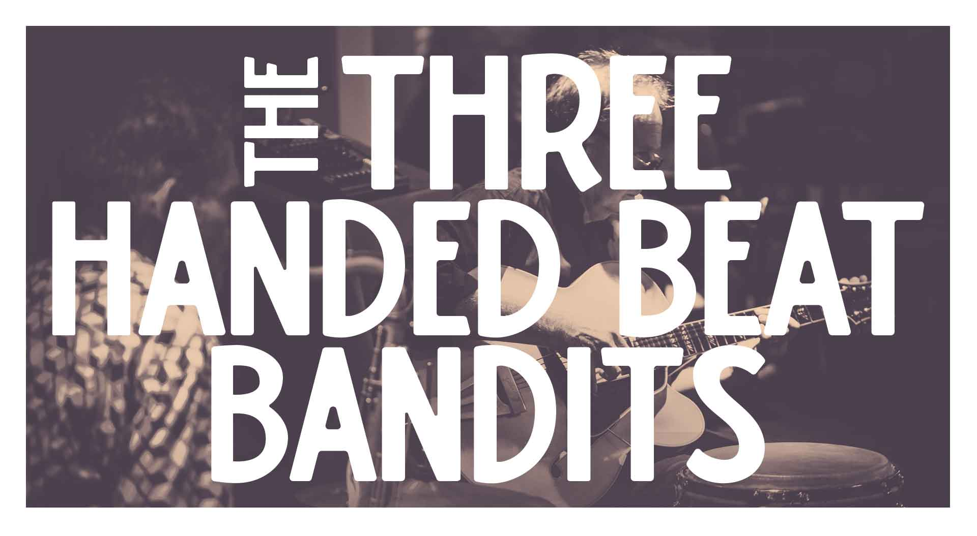 Three Handed Beat Bandits: Saturday Night Jazz