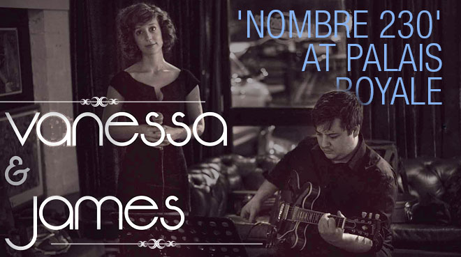Vanessa Caspersz & James Emerson: 'Nombre 230' at Palais Royale