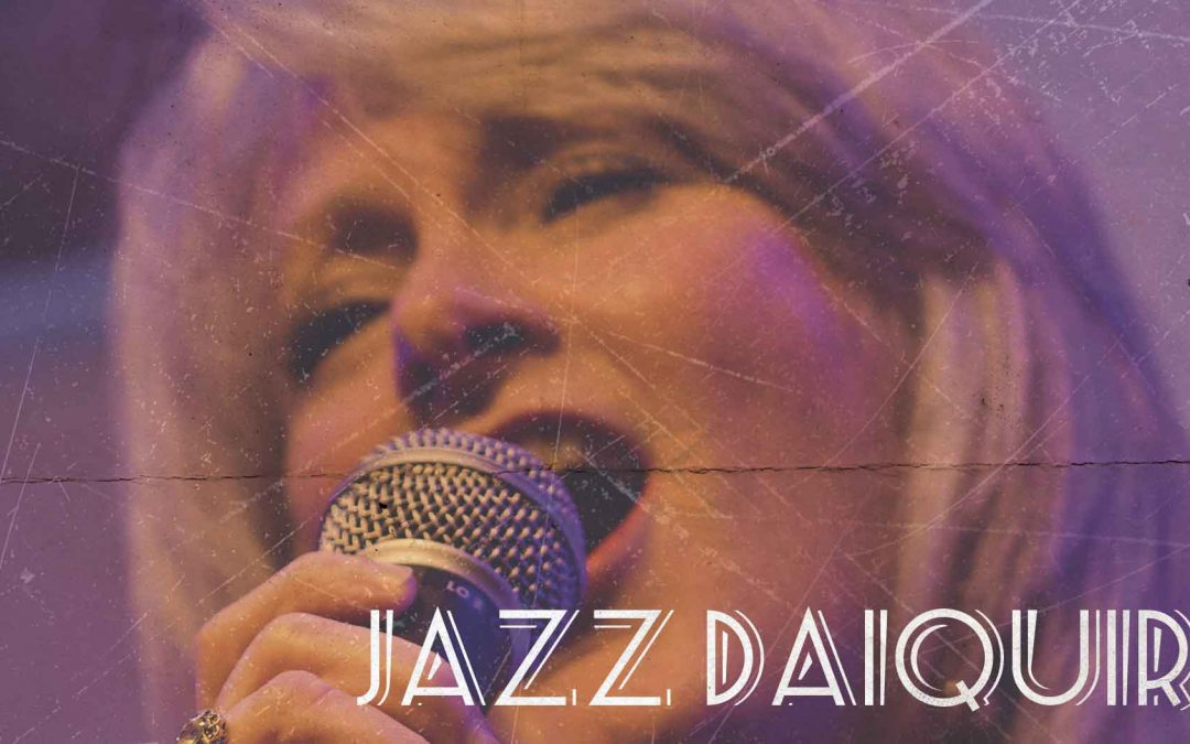 Speakeasy Saturdays feat. Jazz Daiquiri