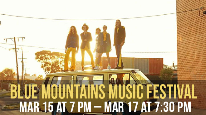 The 24th Annual Blue Mountains Music Festival 2019