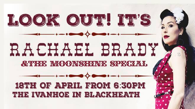 Rachael Brady & the Moonshine Special | New Ivanhoe Hotel | Blackheath