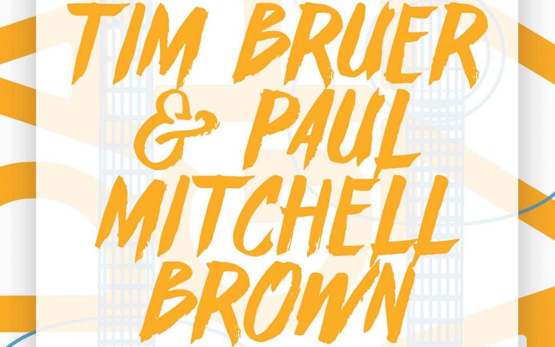 Tim Bruer & Paul Mitchell Brown | Friday Night Jazz