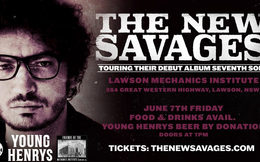 The New Savages | Live at the Mechanics Institute Lawson