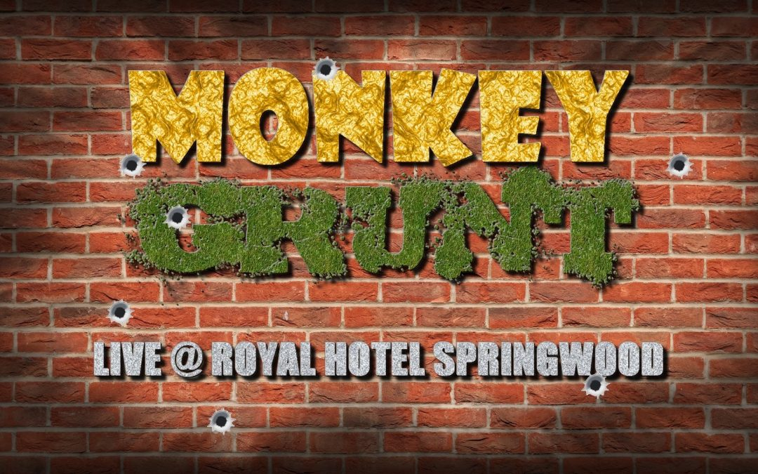 Monkey Grunt | Royal Hotel Springwood