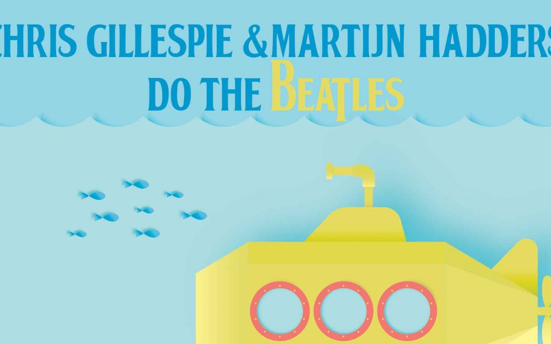 Chris Gillespie & Martijn Hadders do The Beatles | Saturday Session | Hotel Blue