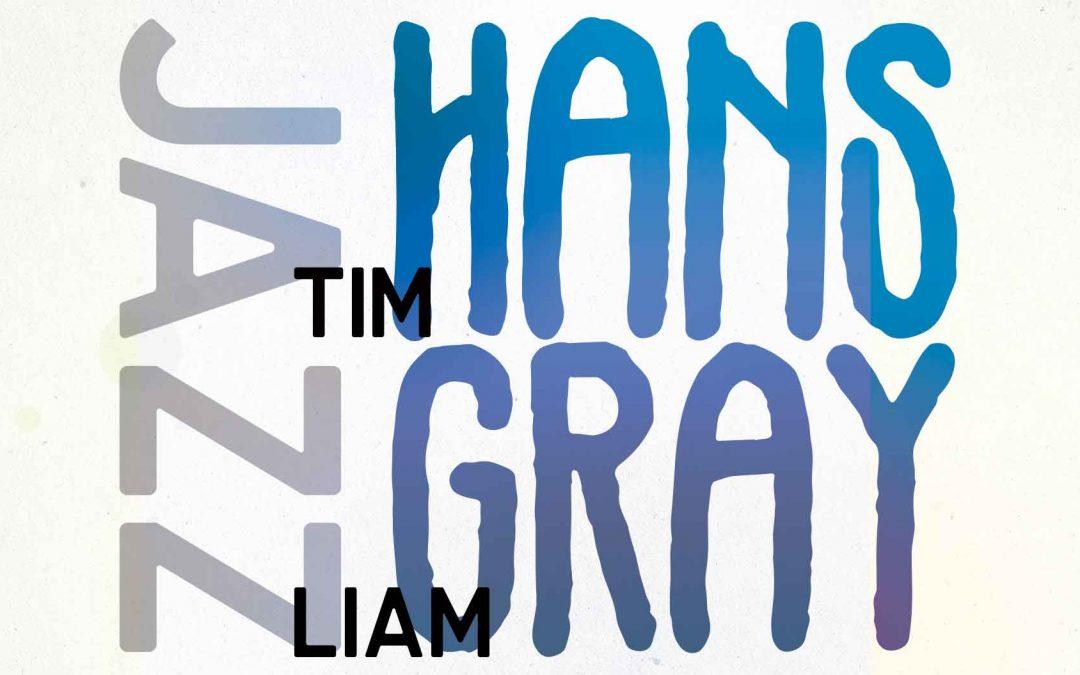 Tim Hans & Liam Gray | Saturday Session | Hotel Blue