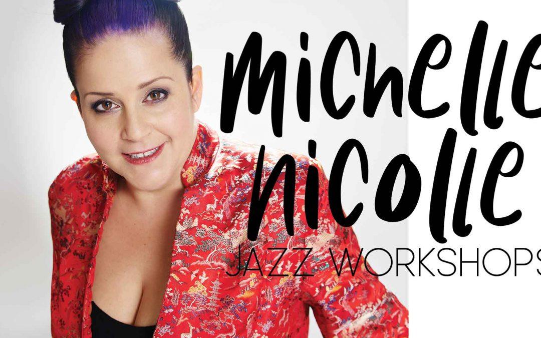 Michelle Nicolle Jazz Workshops | Mechanics Institute Lawson