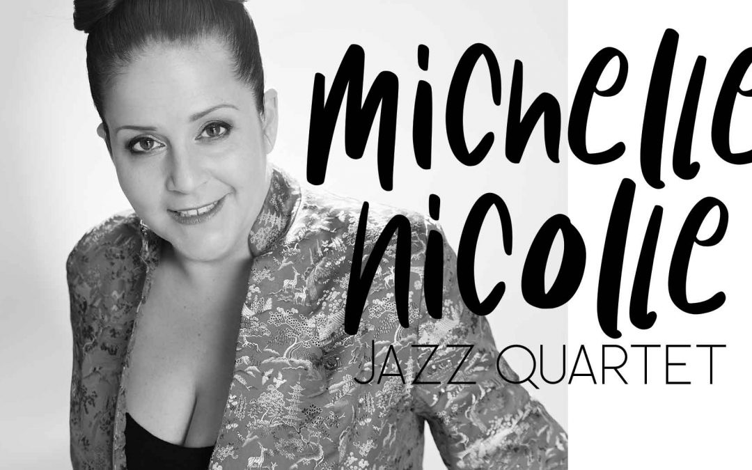 Michelle Nicolle Quartet Live | Mechanics Institute Lawson