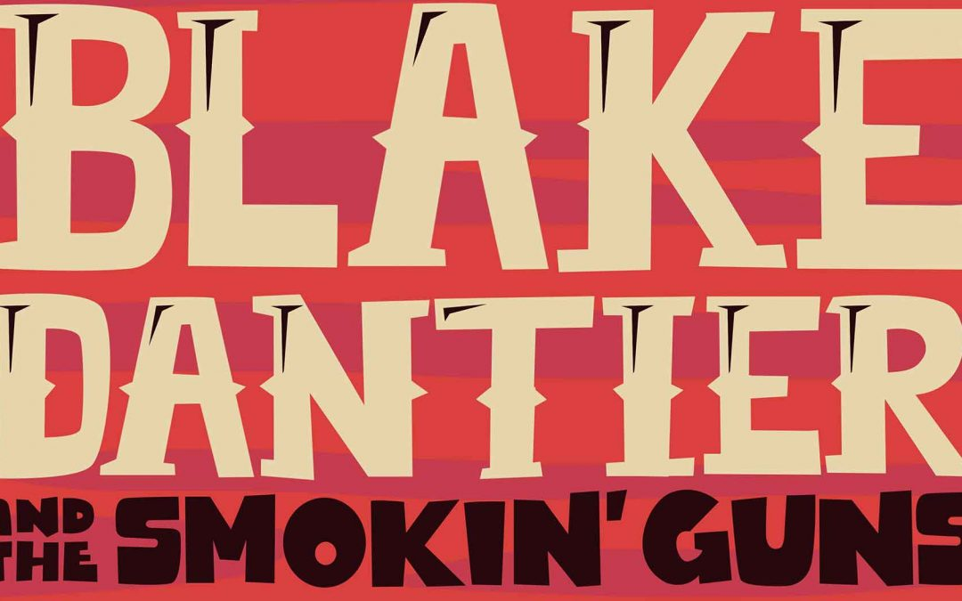 Blake Dantier & Smokin' Guns | Slack-Off Sundays