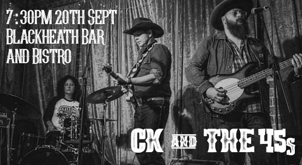 CK & the 45s |  Honky Tonkin | Blackheath Bar & Bistro