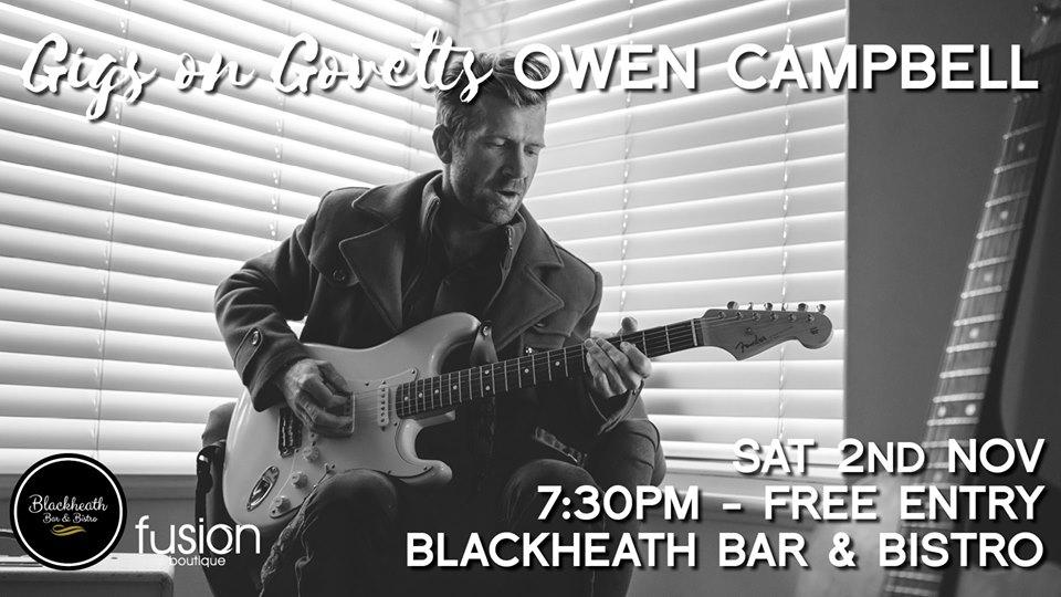 Gigs on Govetts – Owen Campbell Album Launch Tour | Blackheath Bar & Bistro