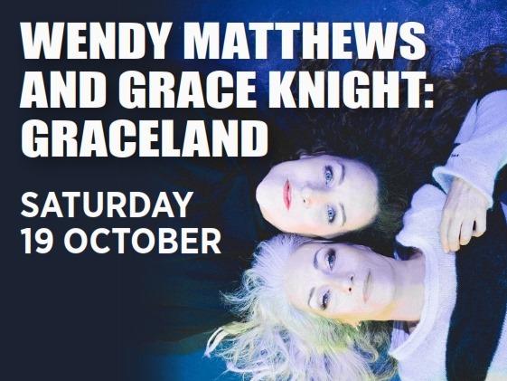 Wendy & Grace: Graceland | Katoomba RSL