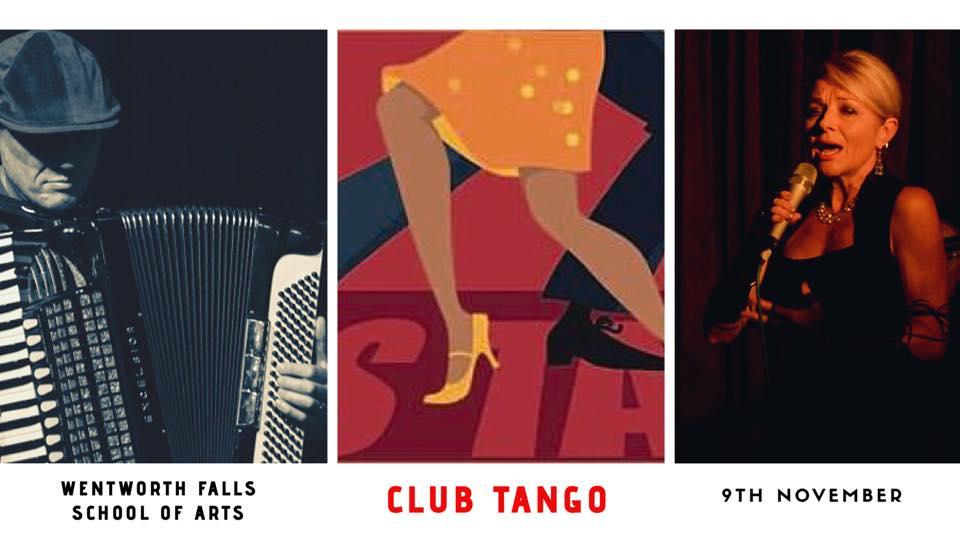 Club Tango: Canto Latino Quartet, Tango Dancers and DJ   Wentworth Falls School Of Arts