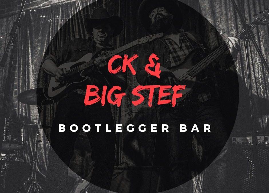 CK and Big Stef | Bootleggerbar
