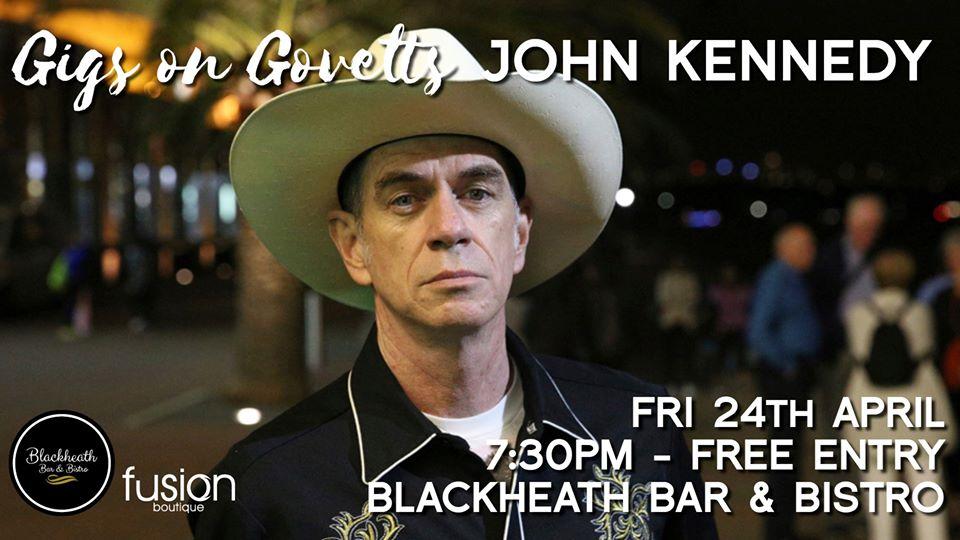 Postponed – Gigs on Govetts – John Kennedy Solo (Sydney)   Blackheath Bar & Bistro
