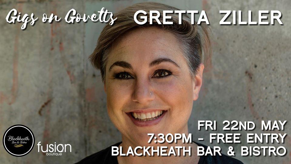 Postponed – Gigs on Govetts – Gretta Ziller in concert  | Blackheath Bar & Bistro