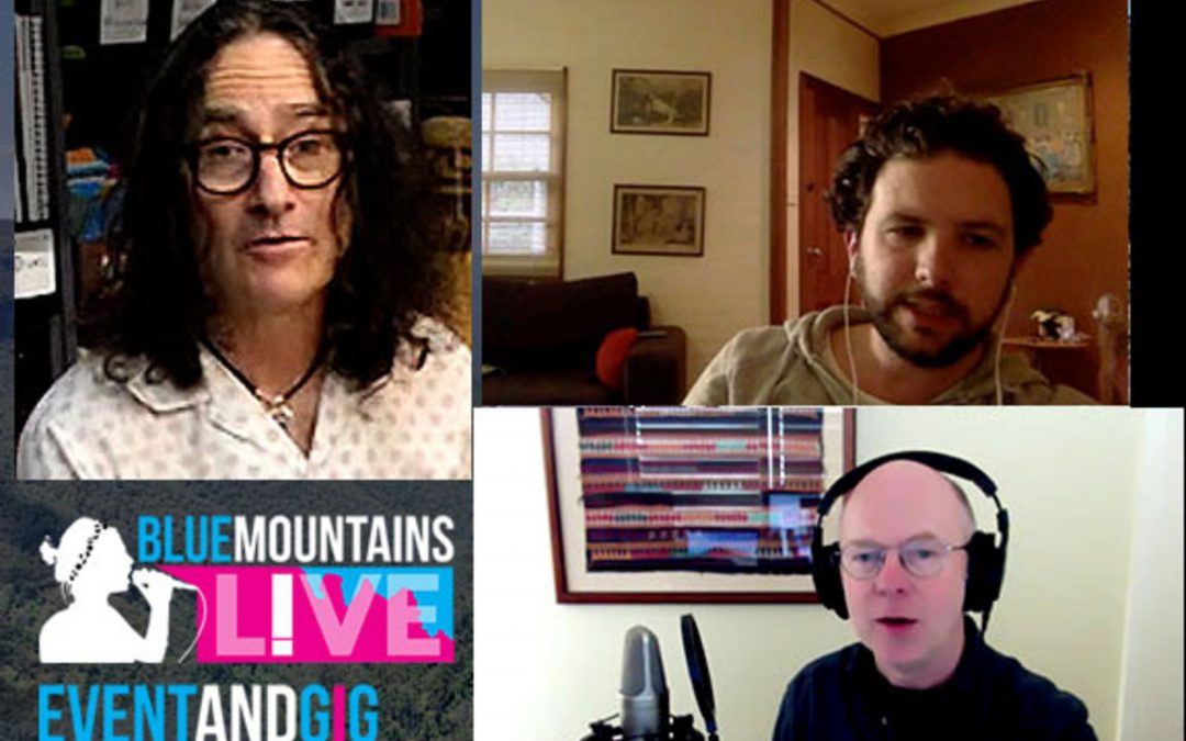 Blue Mountains Live | Interviews with Chris Cannell, Ian Morrison and Peter Long