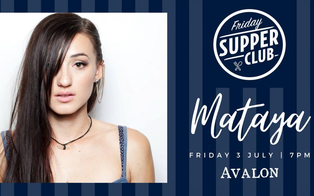 Friday Supper Club with Mataya | Avalon Restaurant