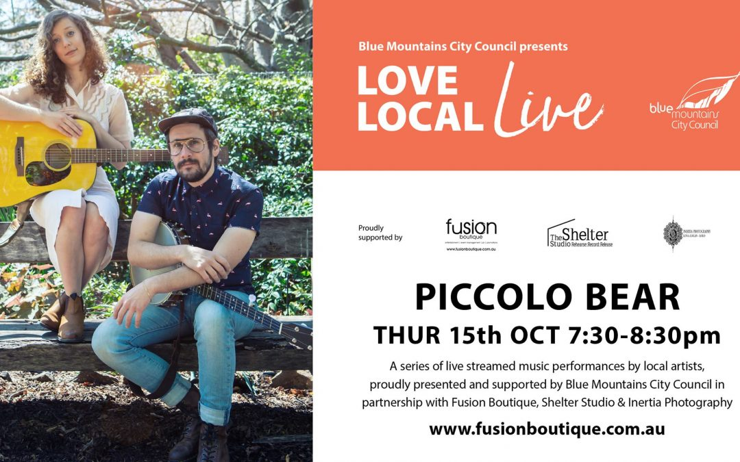Blue Mountains Live | Piccolo Bear Love Local Live Event