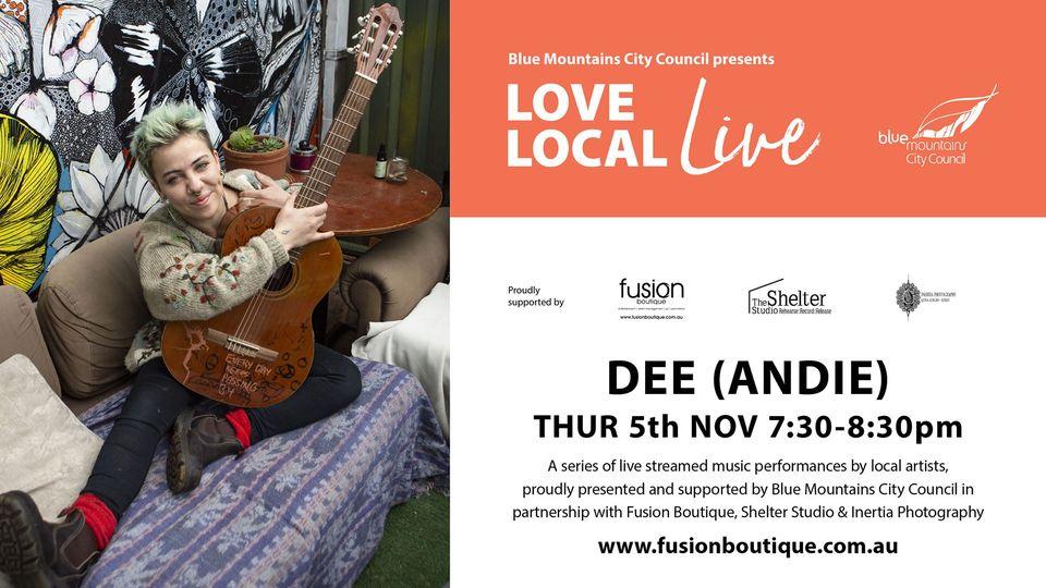 Dee (Andie) | Love Local Live Event #10 | 5th Nov 2020 | Fusion Boutique Presents