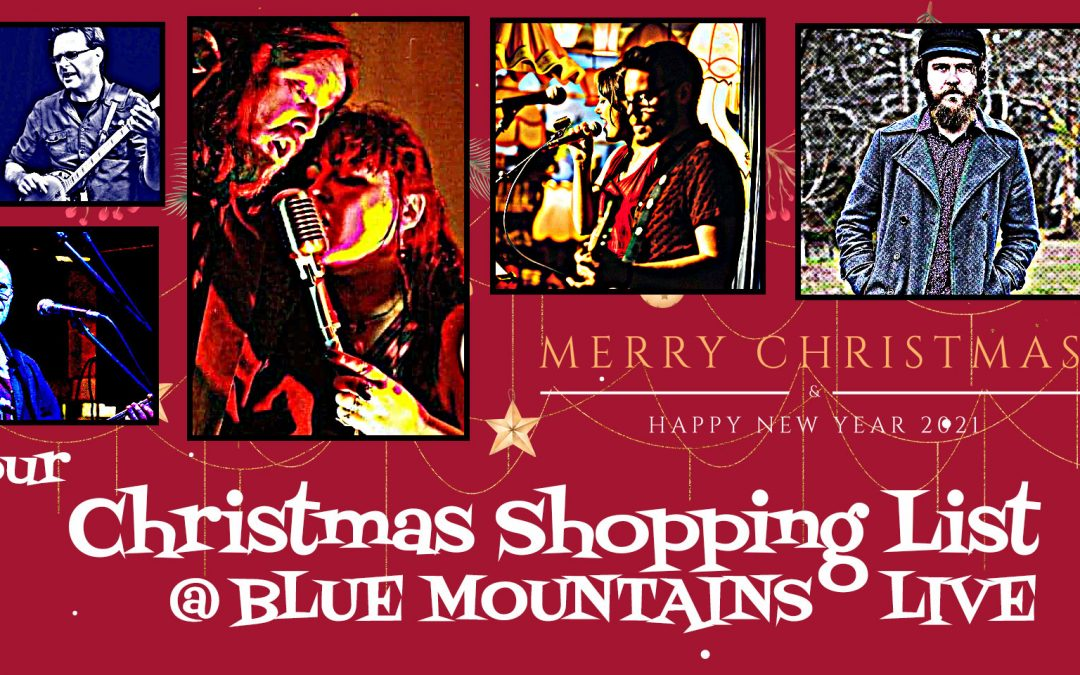Your Christmas Shopping List @ Blue Mountains Live
