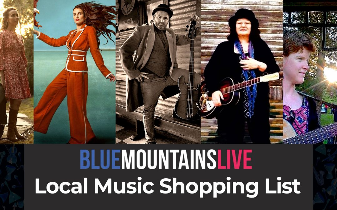 Your Local Music Shopping List @ Blue Mountains Live